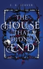 The House That Didn't End Cover Image