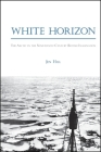White Horizon: The Arctic in the Nineteenth-Century British Imagination (SUNY Series) Cover Image
