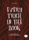Every Trich in the Book: Overcoming my Hair Pulling Disorder (Inspirational Series) Cover Image