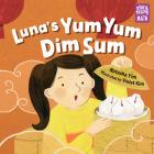 Luna's Yum Yum Dim Sum (Storytelling Math) Cover Image
