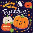 The Squishy, Wishy Pumpkin Cover Image
