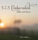 5-7-5 Elaborated: Haiku with Photos Cover Image