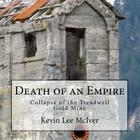 Death of an Empire: Collapse of the Treadwell Gold Mine Cover Image