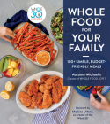 Whole Food for Your Family: Simple, Budget-Friendly Meals Cover Image