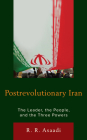 Postrevolutionary Iran: The Leader, The People, and the Three Powers Cover Image