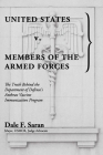United States v. Members of the Armed Forces: The Truth Behind the Department of Defense's Anthrax Vaccine Immunization Program Cover Image