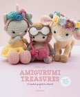 Amigurumi Treasures: 15 Crochet Projects To Cherish Cover Image
