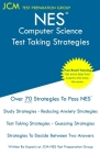 NES Computer Science - Test Taking Strategies: NES 315 Exam - Free Online Tutoring - New 2020 Edition - The latest strategies to pass your exam. Cover Image
