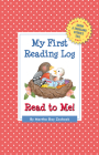 My First Reading Log: Read to Me!: Grow a Thousand Stories Tall Cover Image