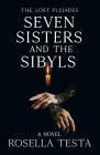 The Lost Pleiades: Seven Sisters and the Sibyls: Cover Image
