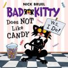 Bad Kitty Does Not Like Candy Cover Image