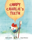 Chirpy Charlie's Teeth Cover Image