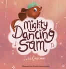 Mighty Dancing Sam Cover Image