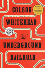 The Underground Railroad (Oprah's Book Club): A Novel Cover Image