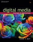 Digital Media: Concepts and Applications Cover Image