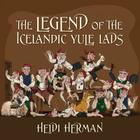 The Legend of the Icelandic Yule Lads Cover Image