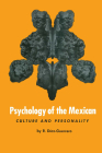 Psychology of the Mexican: Culture and Personality (Texas Pan American) Cover Image
