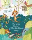 The Little Monkey Who Wouldn't Sleep Cover Image