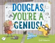 Douglas, You're a Genius! Cover Image