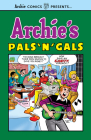 Archie's Pals 'n' Gals Cover Image