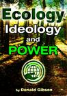Ecology, Ideology and Power Cover Image