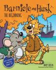 Barnicle and Husk: The Beginning Cover Image