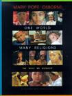 One World, Many Religions: The Ways We Worship Cover Image