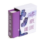 Faith, Hope, and Love (Tiny Book) Cover Image