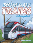 World of Trains Coloring Book Cover Image
