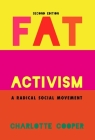 Fat Activism (Second Edition): A Radical Social Movement Cover Image