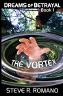 Dreams of Betrayal: The Vortex Cover Image