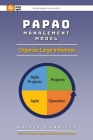 PAPAO Management Model: Organize Large Initiatives Cover Image