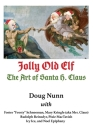 Jolly Old Elf, The Art of Santa H. Claus Cover Image
