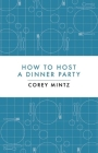 How to Host a Dinner Party Cover Image