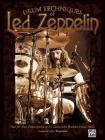 Drum Techniques of Led Zeppelin: Note for Note Transcriptions of 23 Classic John Bonham Drum Tracks Cover Image