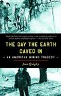 The Day the Earth Caved in: An American Mining Tragedy Cover Image