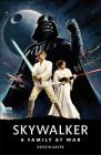 Star Wars Skywalker   A Family At War Cover Image