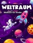 Weltraum Malbuch für Kinder: Fantastisches Weltraum Malbuch mit Astronauten, Raumschiffen, Raketen und Planeten für das Sonnensystem der Kinder (Kids Coloring Books #9) Cover Image