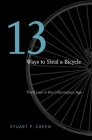 Thirteen Ways to Steal a Bicycle: Theft Law in the Information Age Cover Image