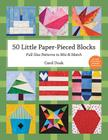 50 Little Paper-Pieced Blocks-Print-On-Demand-Edition: Full-Size Patterns to Mix & Match Cover Image