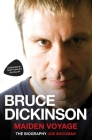 Bruce Dickinson: Maiden Voyage: The Biography Cover Image