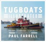 Tugboats Illustrated: History, Technology, Seamanship Cover Image