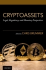 Cryptoassets: Legal, Regulatory, and Monetary Perspectives Cover Image
