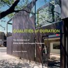 Qualities of Duration: The Architecture of Phillip Smith & Douglas Thompson Cover Image