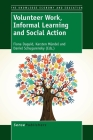Volunteer Work, Informal Learning and Social Action (Knowledge Economy and Education #7) Cover Image