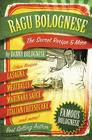 The Ragu Bolognese Cookbook: The Secret Recipe and More ... The Best Cookbook Ever Cover Image