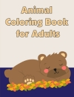 Animal Coloring Book for Adults: Coloring Pages for Boys, Girls, Fun Early Learning, Toddler Coloring Book (Easy Learning #6) Cover Image