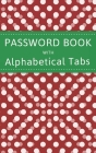 Password Book with Alphabet Tabs: 5x8 Internet Website Address Book And Password Keeper Logbook Cover Image