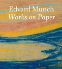 Edvard Munch: Works on Paper Cover Image