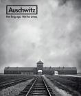 Auschwitz: Not Long Ago. Not Far Away. Cover Image